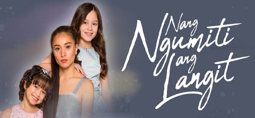 Nang Ngumiti Ang Langit July 12, 2019 Pinoy TV Replay
