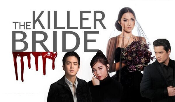 The Killer Bride August 21, 2019 Pinoy Channel TV