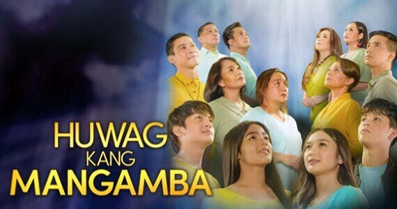 Huwag Kang Mangamba May 4, 2021 Pinoy Channel